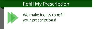 We make it easy to refill your prescriptions! Refill My Prescription
